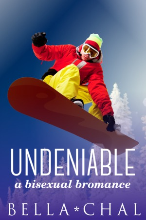 Undeniable: A Bisexual Bromance